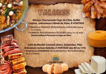 Valores! Estamos com restaurante aberto somente aos Sábados, Domingos e Feriados!